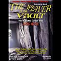 The Weaver in the Vault: Zothique Series Audiobook by Clark Ashton Smith Narrated by Reg Green