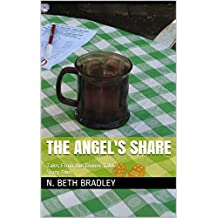 The Angel's Share: Tales From the Dinner Table: Story Two