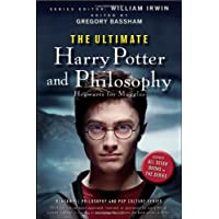 The Ultimate Harry Potter and Philosophy: Hogwarts for Muggles (Blackwell Philosophy and Pop Culture, Band 7)