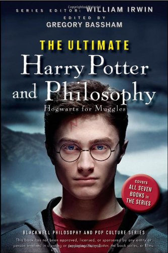 The Ultimate Harry Potter and Philosophy: Hogwarts for Muggles PDF