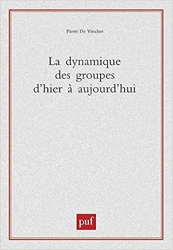 Livres La dynamique des groupes d'hier à aujourd'hui epub pdf