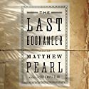 The Last Bookaneer: A Novel Audiobook by Matthew Pearl Narrated by Simon Vance, J.D. Jackson