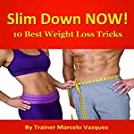 10 Best Weight Loss Tricks: Transform Your Body...Transform Your Life! | Marcelo Vazquez