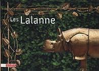 Les Lalanne par Francois-Xavier Lalanne
