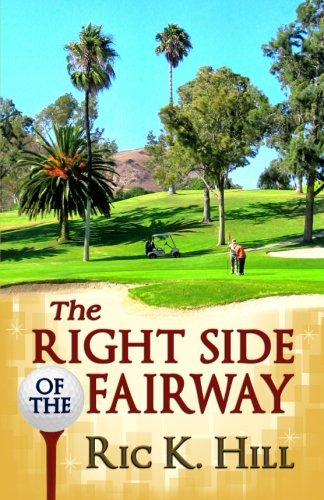 Print - The Right Side of the Fairway by Ric K. Hill
