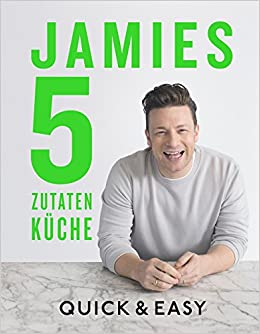 Jamies 5 Zutaten Rezepte