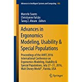 Advances in Ergonomics Modeling, Usability & Special Populations: Proceedings of the AHFE 2016 International Conference on Ergonomics Modeling, Usability ... in Intelligent Systems and Computing)