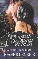 When a Mullo Loves a Woman