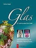 Glas - 17. Jahrhundert bis 1940