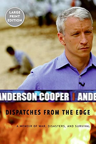 Download Dispatches from the Edge: A Memoir of War, Disasters, and Survival pdf epub