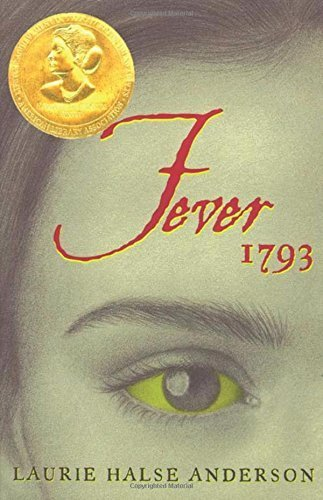 Fever 1793 (Seeds of America Trilogy) by Laurie Halse Anderson (2000-09-01)