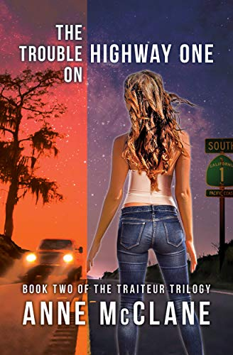 The Trouble on Highway One (The Traiteur Trilogy Book 2)