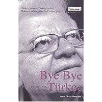 Bye Bye Türkçe: Bir Nev - York Rüyası