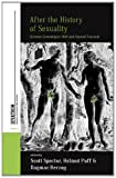 After the History of Sexuality : German Genealogies with and Beyond Foucault, , 0857459376