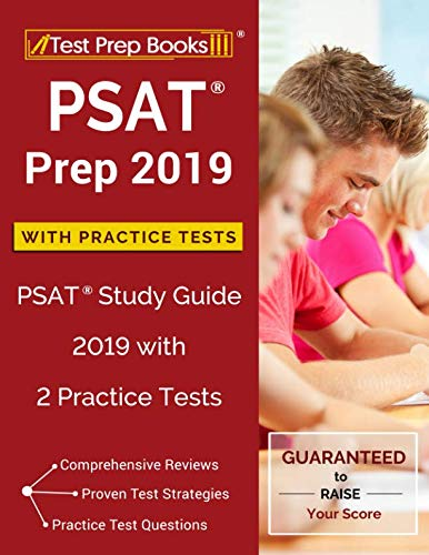 PSAT Prep 2019 with Practice Tests: PSAT Study Guide 2019 with 2 Practice Tests (Best Psat Study Guide)