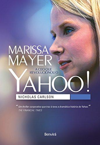 MARISSA MAYER  - A CEO que revolucionou o Yahoo!