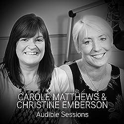 Carole Matthews and Christine Emberson