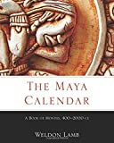 The Maya Calendar: A Book of Months, 400–2000 CE