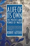 A Life of Its Own, Robert Gottlieb, 015195190X