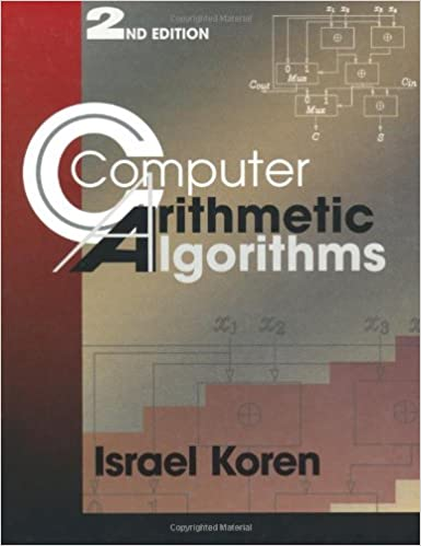 Computer arithmetic algorithms second edition israel koren computer arithmetic algorithms second edition 2nd edition fandeluxe Images