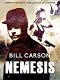Nemesis: gripping detective thriller full of suspense (Nick Harland Crime Thriller Series. Book 2)