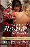 WHAT a Rogue WANTS, Julie Johnstone, 0991007115