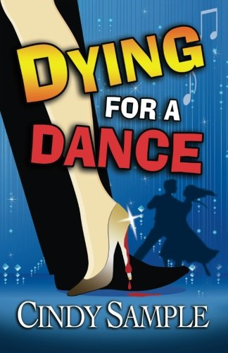 Dying for a Dance (Laurel McKay -