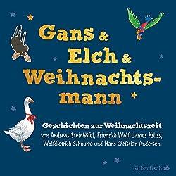 Gans & Elch & Weihnachtsmann