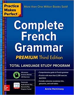 Book Practice Makes Perfect: Complete French Grammar, Premium Third Edition (Practice Makes Perfect (McGraw-Hill))