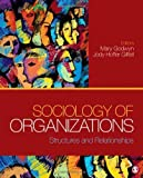 img - for Sociology of Organizations: Structures and Relationships Hardcover June 28, 2011 book / textbook / text book