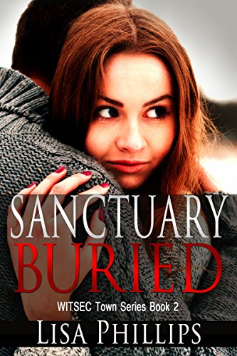 Sanctuary Buried (WITSEC Town Series Book 2) cover