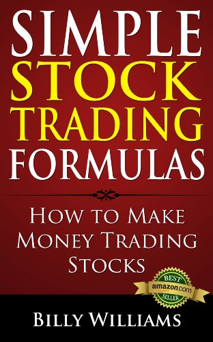 Simple Stock Trading Formulas: How to Make Money Trading Stocks cover