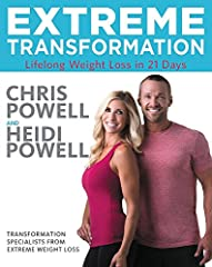 Chris and Heidi Powell, hosts and transformation specialists from the hit TV show, Extreme Weight Loss, now share their proven, life-changing, step-by-step guide for losing weight and keeping it off in their first co-authored book, Extreme Tr...