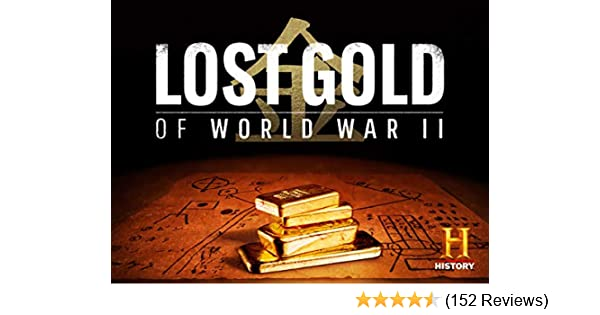 Watch Lost Gold of World War II Season 2 | Prime Video
