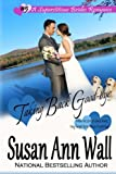 img - for Taking Back Good-bye (Superstitious Brides) (Volume 5) book / textbook / text book