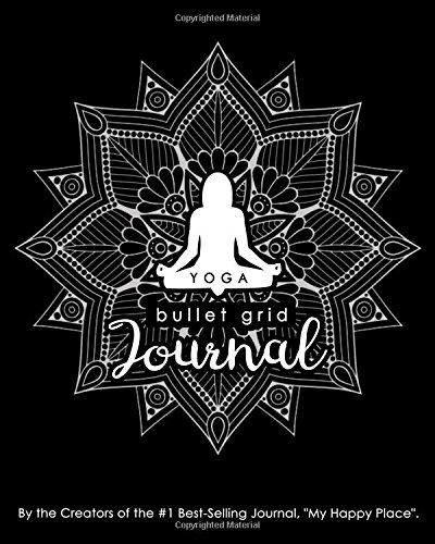 Yoga Bullet Grid Journal: A Perfect Gift for Yogis, 150 Dot Grid and Inspiration Pages, 8x10, Professionally Designed (Journals, Notebooks and Diaries)