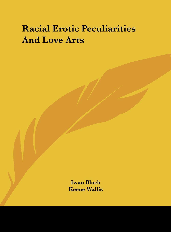 Download Racial Erotic Peculiarities And Love Arts pdf
