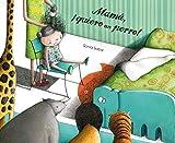 Mama, quiero un perro! (Spanish Edition)
