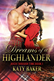 Dreams of a Highlander (A time travel Scottish romance) (Arch Through Time Book 1)