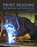 img - for Print Reading for Welders and Fabrication (2nd Edition) book / textbook / text book