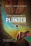 Plunder: A Faye Longchamp Mystery #7 (Faye Longchamp Series)