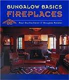 Fireplaces, Paul Duchscherer and Douglas Keister, 0764922130