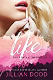 Like Me: A Prep School Romance (The Keatyn Chronicles series Book 1)