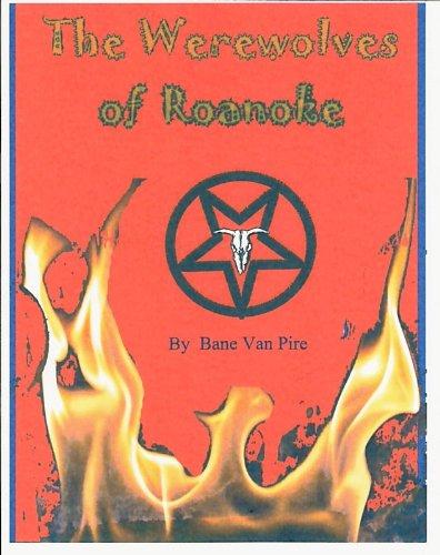 Werewolves of Roanoke (Wereworld Trilogy Book 2)