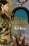 img - for The Gates of Rhillai book / textbook / text book