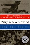 Angel in the Whirlwind, Benson Bobrick, 1451626991