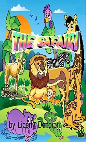 Book: The Safari by Liberty Dendron