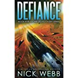 Defiance: Book 5 of the Legacy Fleet Series (Volume 5)