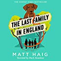 The Last Family in England Audiobook by Matt Haig Narrated by Mark Meadows