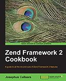 Zend Framework 2 Cookbook